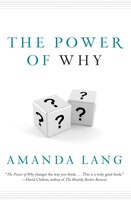 Book The Power Of Why by Amanda Lang