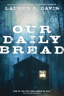 Book Our Daily Bread: A Novel by Lauren  B. Davis