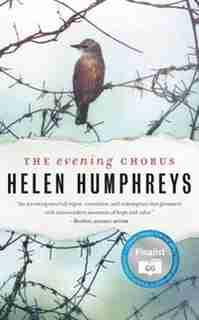 The Evening Chorus by Helen Humphreys