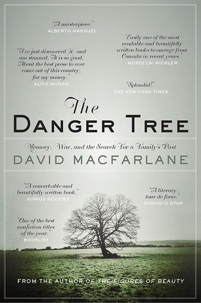 The Danger Tree by David Macfarlane