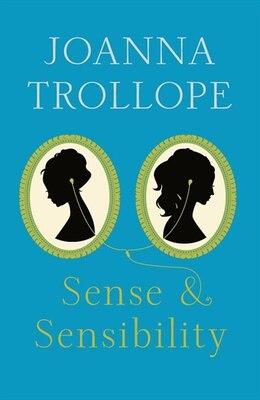 Book Sense And Sensibility by Joanna Trollope