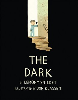 Book The Dark by Lemony Snicket