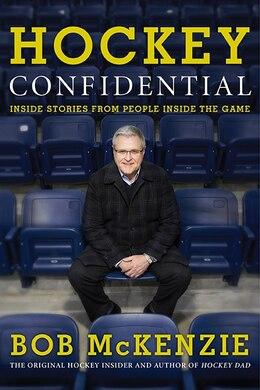 Book Hockey Confidential by Bob Mckenzie
