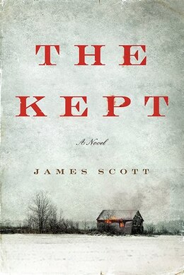 Book The Kept by James Scott