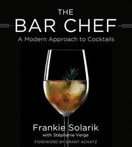 Book The Bar Chef by Frankie Solarik