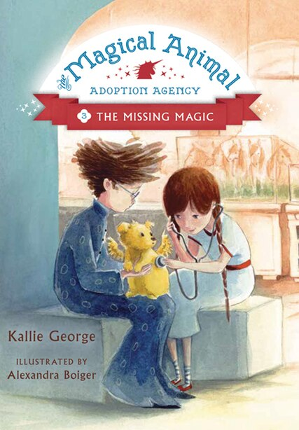 The Missing Magic by Kallie George