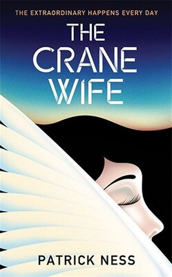 Book The Crane Wife by Patrick Ness