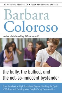 Bully, the Bullied, and the Not-So Innocent Bystander: The From P