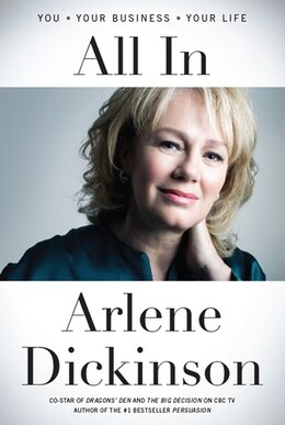 Book All In by Arlene Dickinson