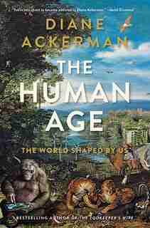 The Human Age de Diane Ackerman