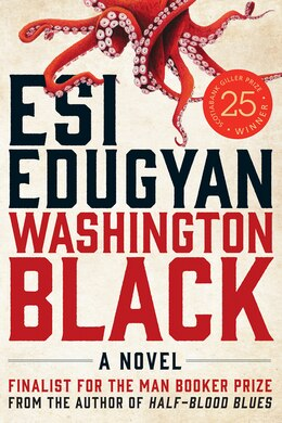 d164e7c3035 Kobo eBook Book Washington Black  A Novel by Esi Edugyan.