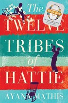 Book The Twelve Tribes of Hattie by Ayana Mathis