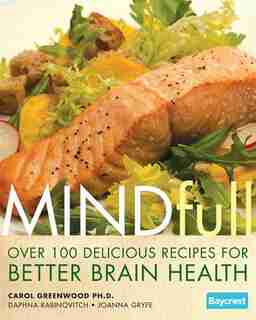 Mindfull: Over 100 Recipes For Better Brain Health by Carol Greenwood