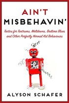 Ain't Misbehavin': Tactics For Tantrums