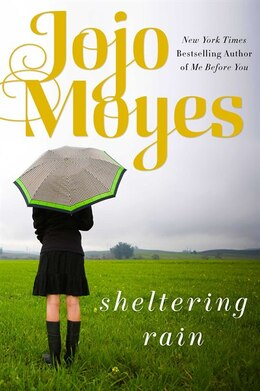 Book Sheltering Rain by Jojo Moyes