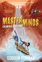 Masterminds: Criminal Destiny
