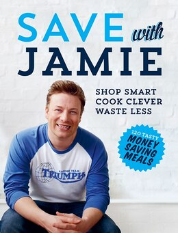 Book Save with Jamie by Jamie Oliver