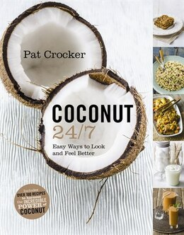 Book Coconut 24/7 by Pat Crocker