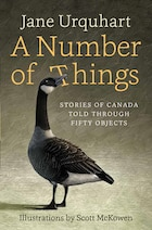 A Number of Things: Stories About Canada Told Through 50 Objects