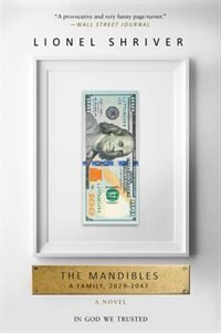 Book The Mandibles: A Family, 2029-2047 by Lionel Shriver