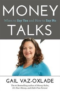 Book Money Talks: When To Say Yes And How To Say No by Gail Vaz-Oxlade