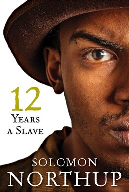 Book Twelve Years A Slave by Solomon Northup