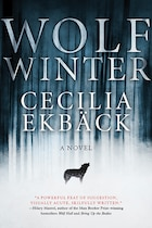 Book Wolf Winter by Cecilia Ekbäck