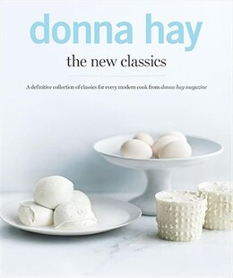 Book Donna Hay: The New Classics: The New Classics by Donna Hay
