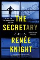 The Secretary: A Novel