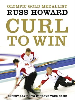 Book Curl To Win by Russ Howard