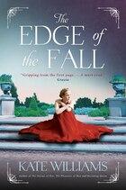 The Edge of the Fall: A Novel