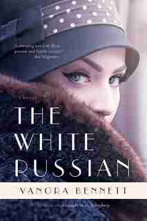 The White Russian by Vanora Bennett