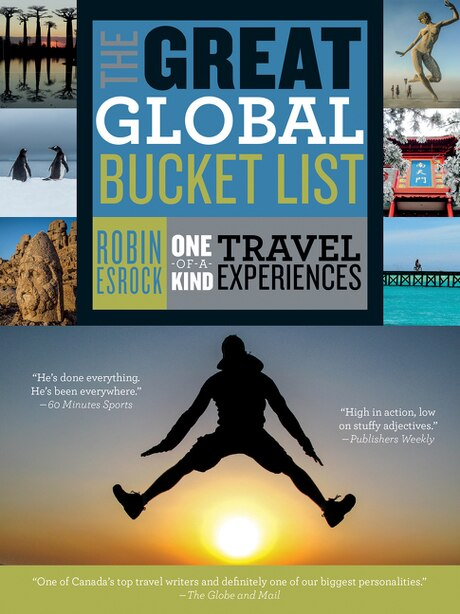 The Great Global Bucket List by Robin Esrock