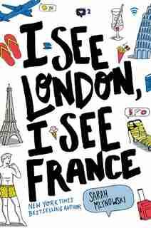 I See London, I See France by Sarah Mlynowski