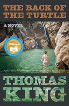 Book The Back of the Turtle: A Novel by Thomas King