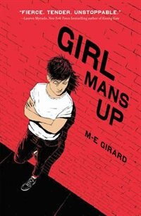Book Girl Mans Up by M-E Girard