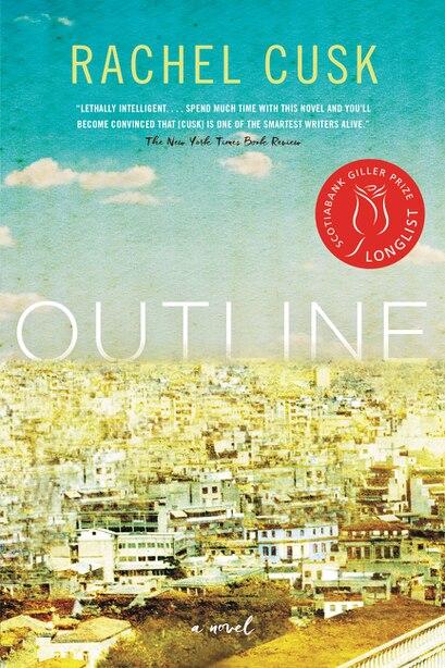 Outline: A Novel by Rachel Cusk
