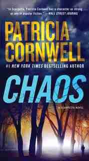 Chaos: A Scarpetta Novel by Patricia Cornwell