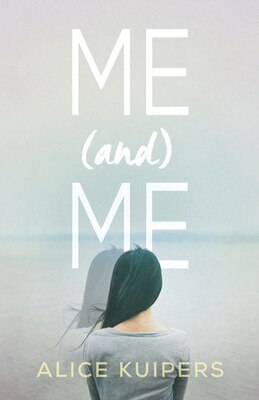 Book Me And Me by Alice Kuipers
