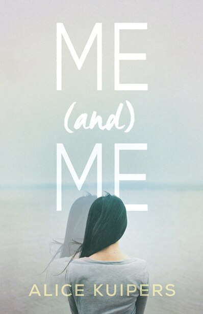 Me And Me by Alice Kuipers