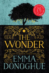 The Wonder: A Novel
