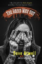 Book The Hard Way Out: My Life With The Hells Angels And Why I Turned Against Them by Jerry Langton