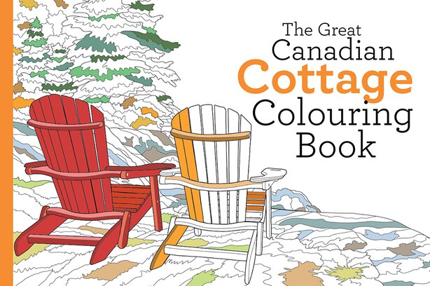 Great Canadian Cottage Colouring Book by Paul Covello