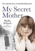 Book My Secret Mother by Phyllis Whitsell