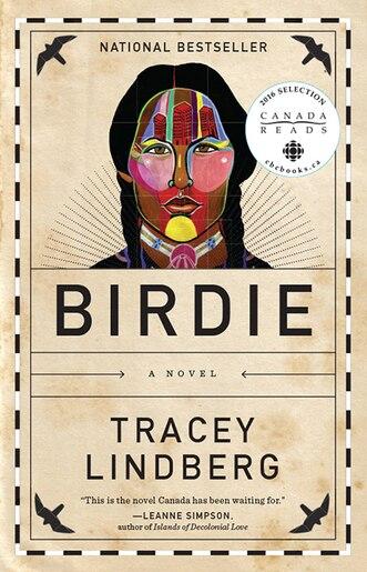 Birdie by Tracey Lindberg