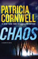 Book Chaos: A Scarpetta Novel by Patricia Cornwell
