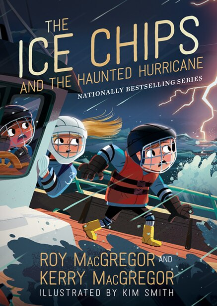 The Ice Chips And The Haunted Hurricane: Ice Chips Series Book 2 by Roy Macgregor