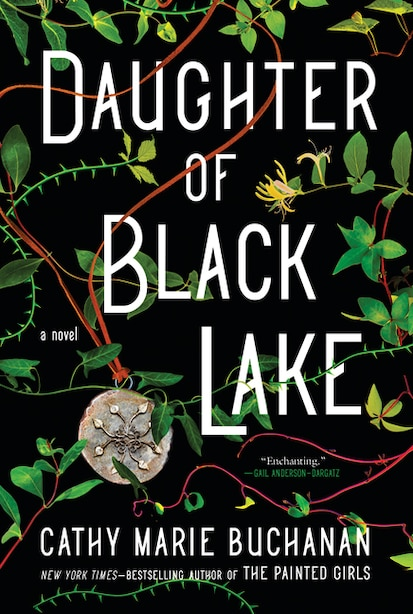 Daughter Of Black Lake: A Novel by Cathy Marie Buchanan