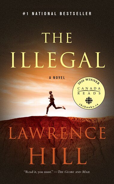 Illegal by Lawrence Hill