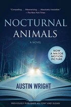 Book Nocturnal Animals: Previously published as Tony and Susan by Austin Wright